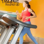 The Ultimate Treadmill Round Up!!!!
