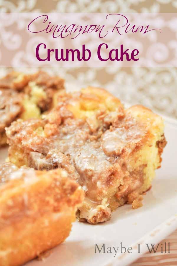Cinnamon Rum Crumb Cake