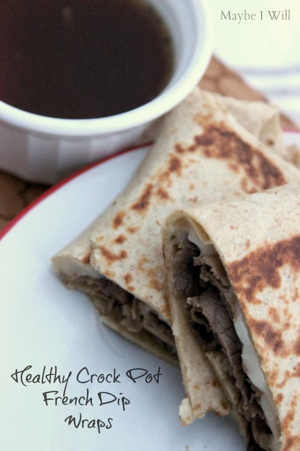 Healthy Crock Pot French Dip Wraps.... Delightfully delicious and healthy take on a classic!! #healthyeats #easydinner #crockpot
