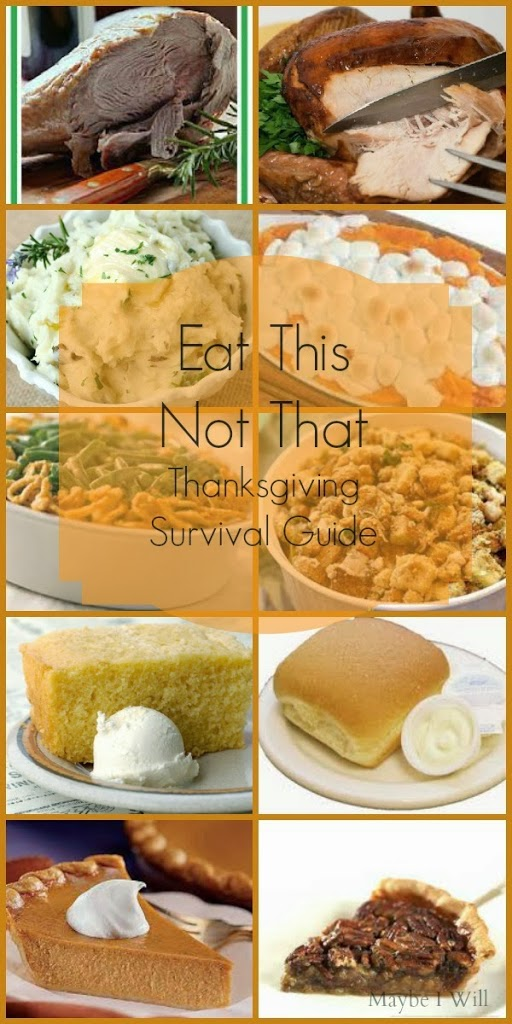 Eat This Not That...Your Thanksgiving Survival Guide! How to not gain this Thanksgiving!!! #survivalguide #eathisnotthat #healthyeating {www.maybeiwill.com}