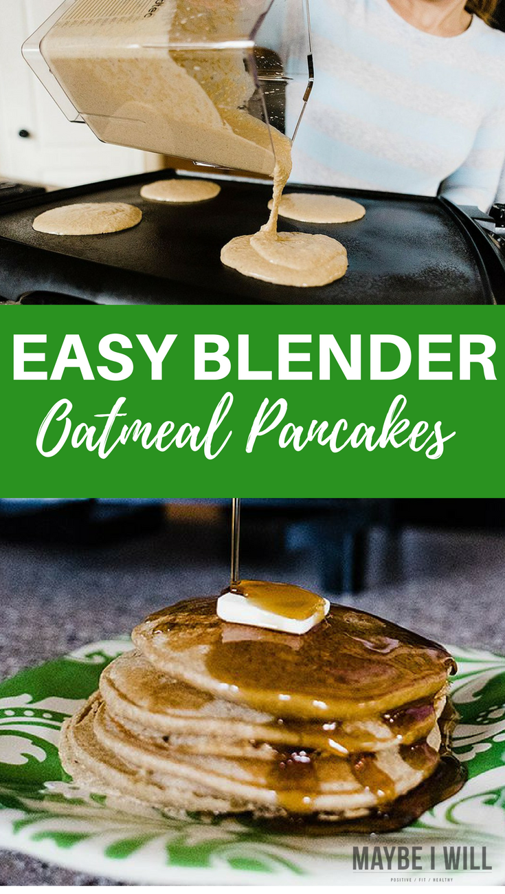 Easy and Delicious Blender Oatmeal Pancakes