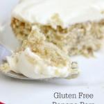 Gluten Free Banana Cake w/ Sugar Free Cream Cheese Frosting