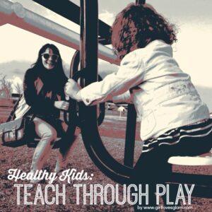 Healthy Kids: Teach Through Play! Girl Loves Glam