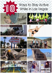 10 Ways To Stay Active While in Las Vegas