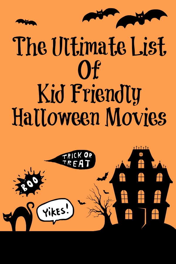 The Ultimate List of Kid Friendly Halloween Movies - Maybe I Will