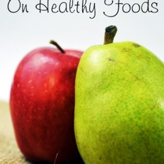 23 Ways To Save on Healthy Food