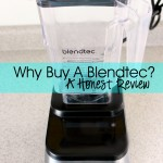 Why Buy A Blendtec?