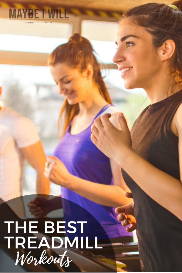 The Best Treadmill Workouts