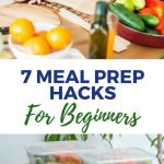 7 Meal Prep Hacks For Beginners!