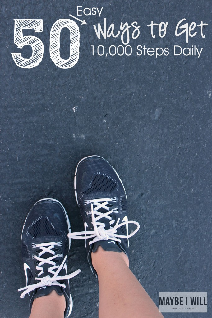 50 Ways to get 10,000 Steps Daily