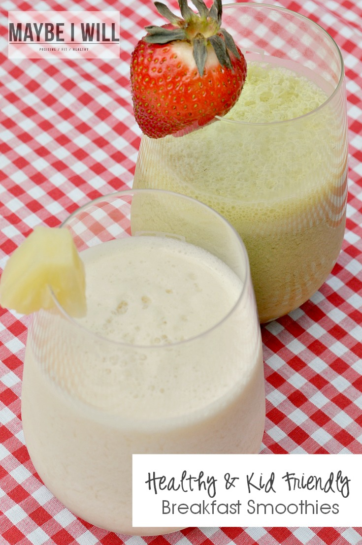 Healthy AND Kid Friendly Breakfast Smoothies