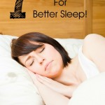 7 Quick Tips For a Better Sleep Cycle