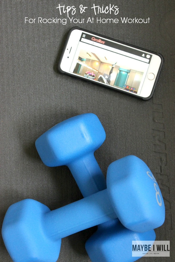 Tips and Tricks For Rocking Your At Home Workout