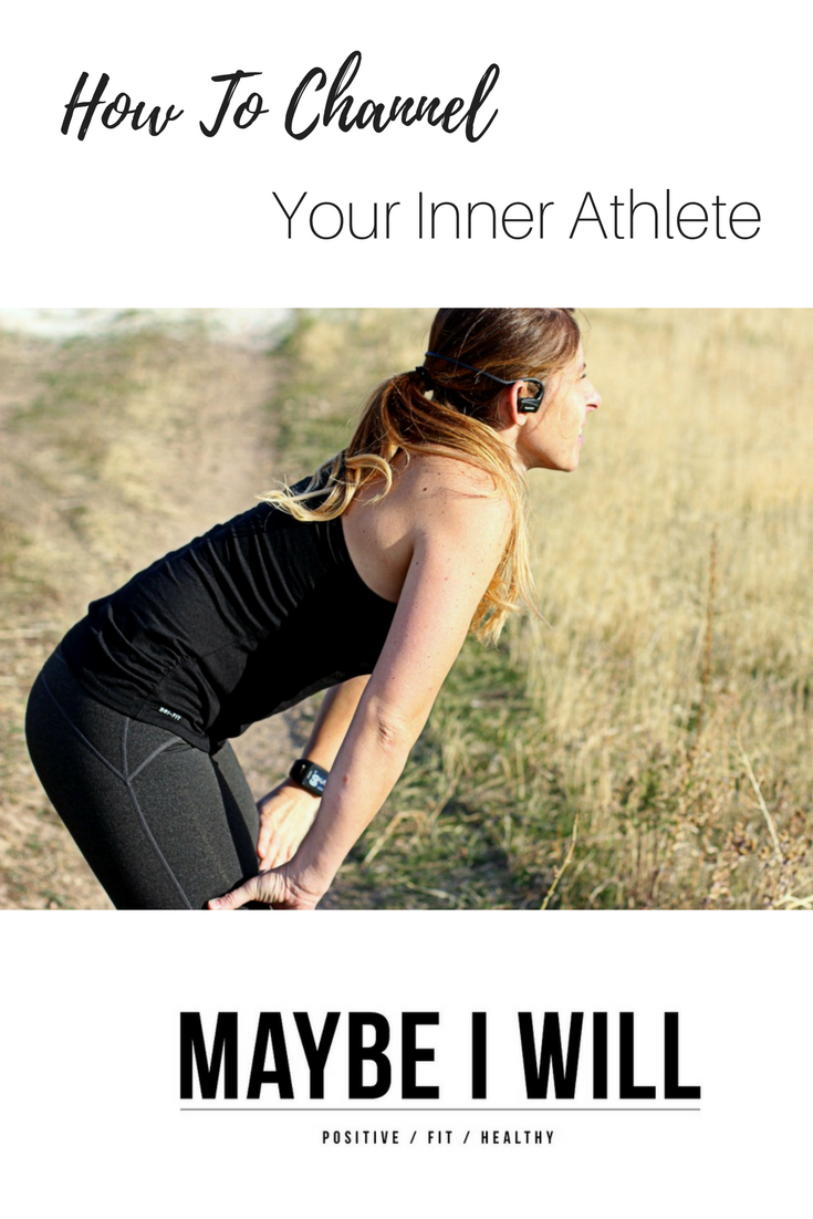 how-to-channel-your-inner-athlete
