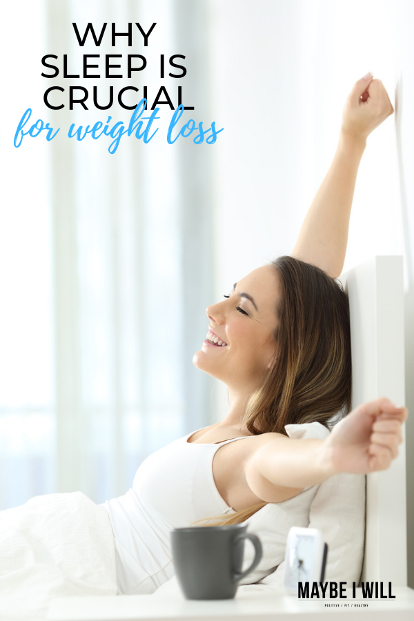 Why Sleep Is Crucial for Weight loss