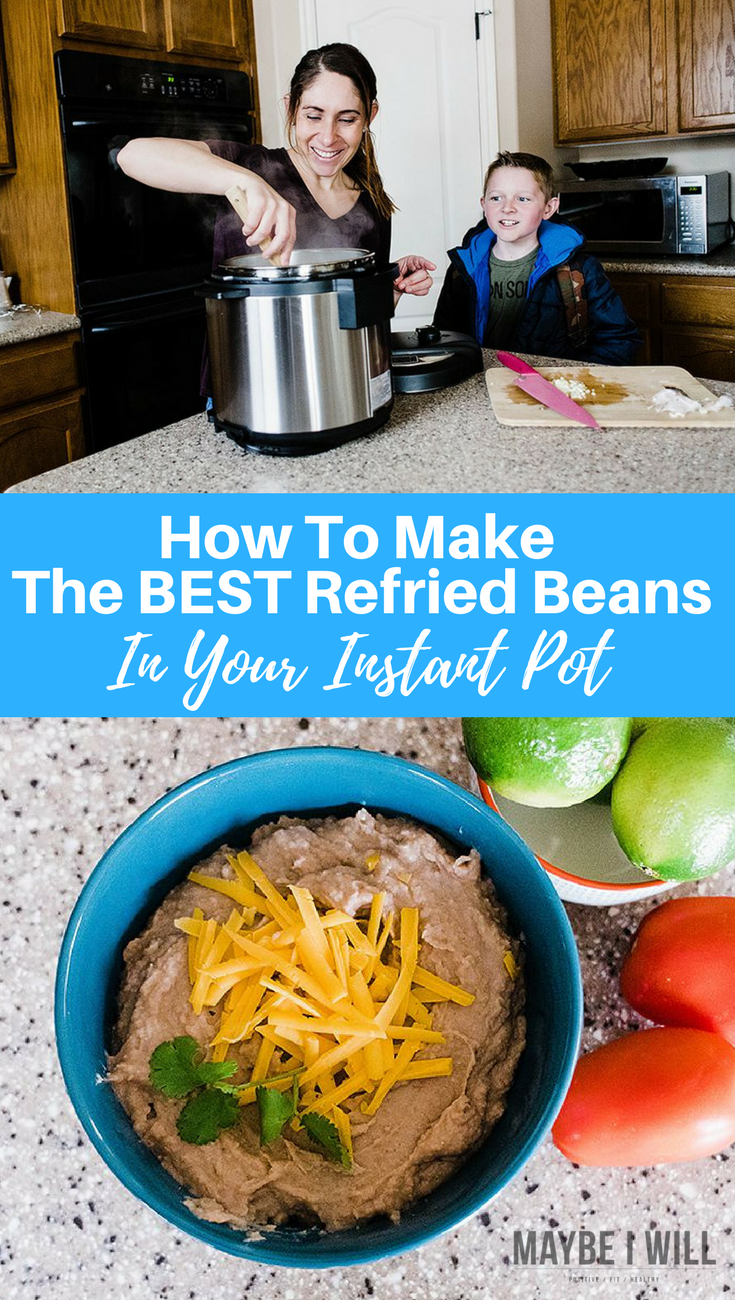 How To Make Refried Beans in Your Instant Pot!