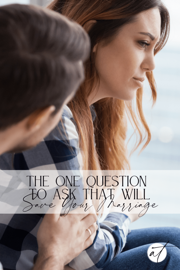 The One Question To Ask That Will Save Your Marriage