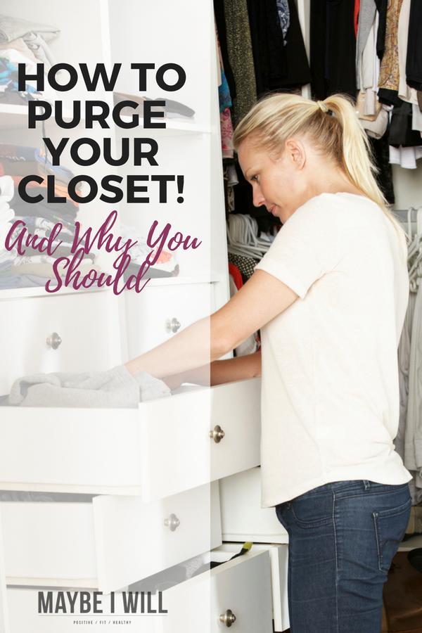 How To Purge Your Closet!