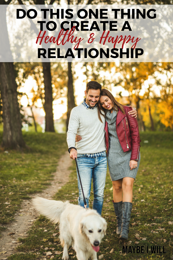 After the honeymoon phase, relationships can start to deteriorate - do this one thing to create and foster a healthy happy relationship!