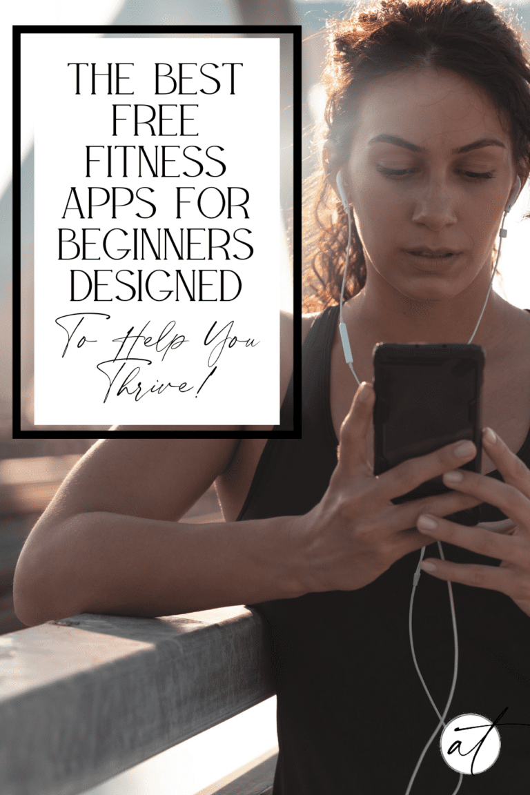 10 FREE Fitness Apps For Beginners Designed to Help You Thrive