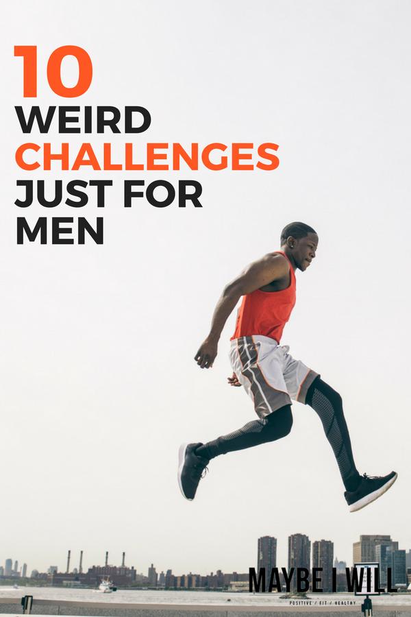 10 Weird Challenges Just For Men