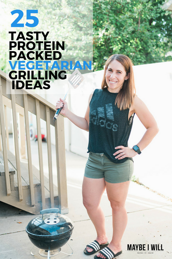 25 Delicious Protein Packed Vegetarian Grilling Ideas