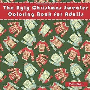 Ugly Christmas Sweater Adult Coloring Book