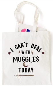 Tote - I can't deal with muggles today