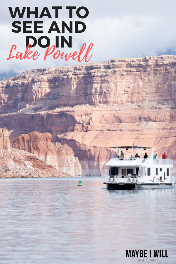 What To See and Do in Lake Powell