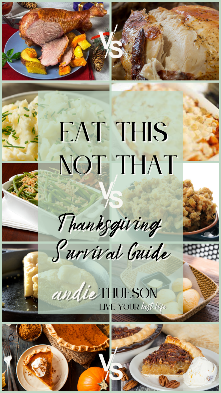 Eat This Not That: Thanksgiving Edition and Survival Guide ??