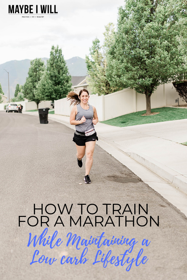 How To Train For Marathon While Maintaining a Low Carb Lifestlye
