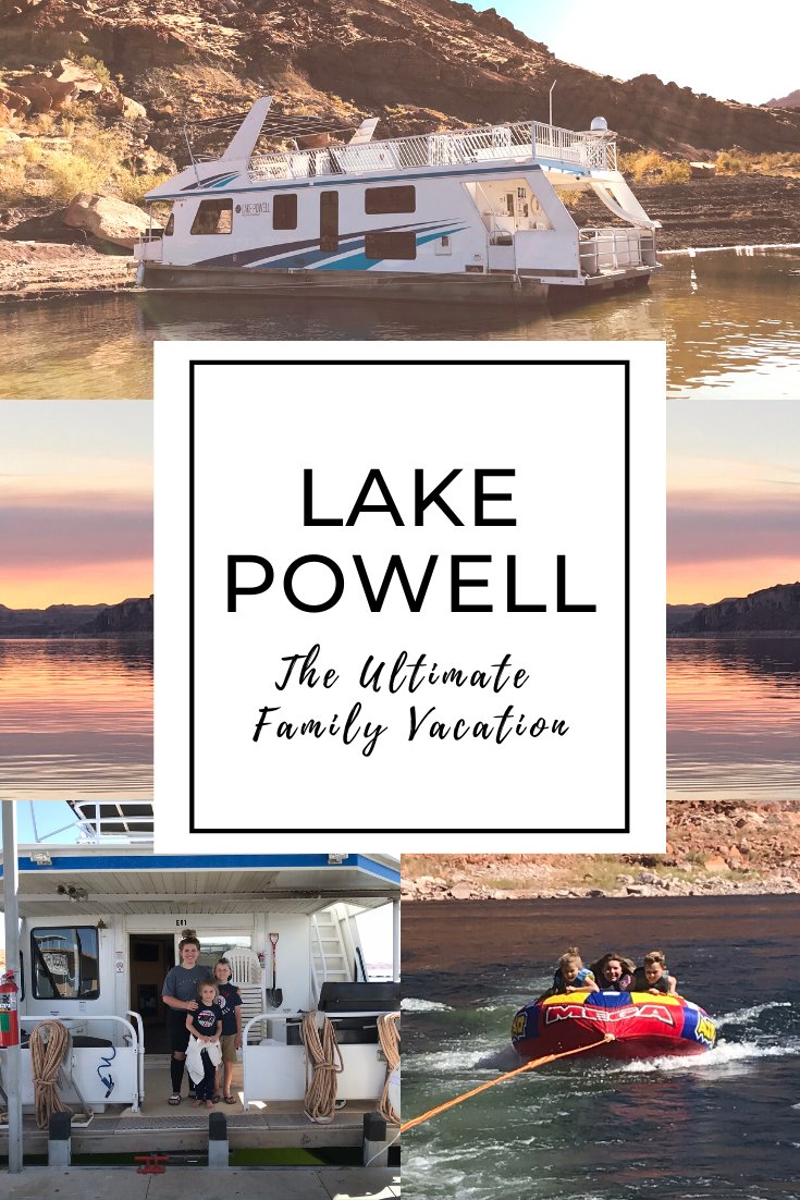 Lake Powell The Ultimate Family Vacation