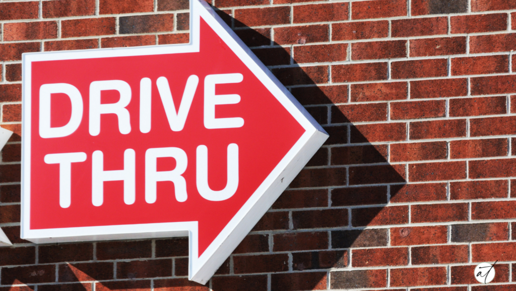 Healthy options available at a drive thru