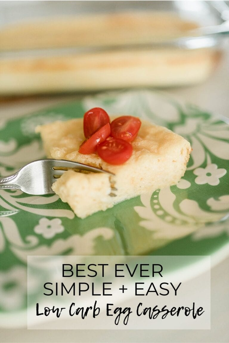 Best Ever Simple + Easy Low Carb Egg Casserole